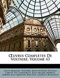 Uvres Complètes de Voltaire, Louis Moland and Voltaire, 114874049X