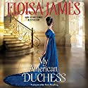 My American Duchess Audiobook by Eloisa James Narrated by Kate Reading