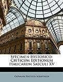 Specimen Historico-Criticum Editionum Italicarum Saeculi Xv, Giovanni Battista Audiffredi, 1148067191