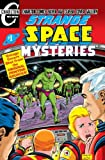 Strange Space Mysteries #1: Charlton Silver Age Classic Cover Gallery