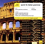 Teach Yourself Quick Fix Italian Grammar, Vittoria Bowles, 0071419985