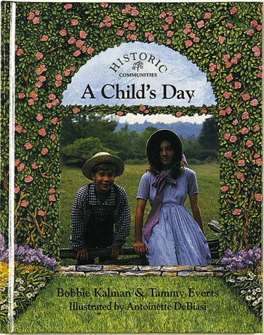 A Child's Day (Historic Communities)