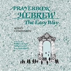 Prayerbook Hebrew the Easy Way Audio Companion