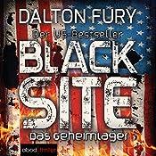 Black Site: Das Geheimlager (Kolt Raynor 1) | Dalton Fury
