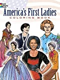 img - for America's First Ladies Coloring Book (Dover History Coloring Book) by Franz, Leslie, Coloring Books (January 17, 1992) Paperback book / textbook / text book