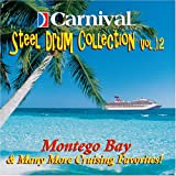 Carnival Steel Drum Collection: Montego Bay & More, Vol 12