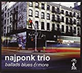 Ballads, Blues and More by Najponk (2005-08-02)
