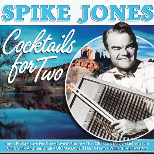 Spike Jones - Cocktails For Two - Amazon.com Music
