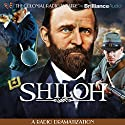 Shiloh: A Radio Dramatization Audiobook by Jerry Robbins Narrated by Jerry Robbins, Joseph Zamparelli,  The Colonial Radio Players