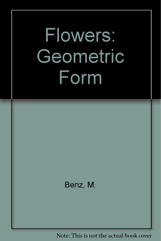 Flowers: Geometric Form