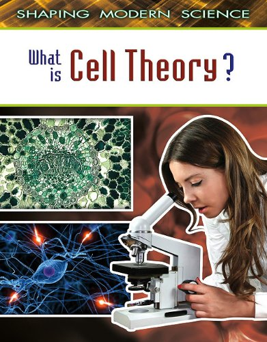 Download What Is Cell Theory? (Shaping Modern Science) pdf
