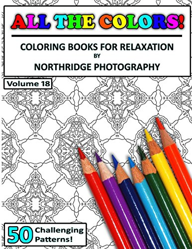 All The Colors! Volume 18: Coloring Books For Relaxation pdf epub
