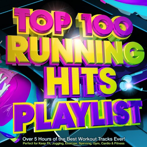 Top 100 Running Hits Playlist - Over 5 Hours of the Best Workout Tracks Ever! - Perfect for Marathon Training , Keep Fit, Jogging, Exercise, Spinning, Gym, Cardio & Fitness [Explicit] (Best Techno Remix 2019)