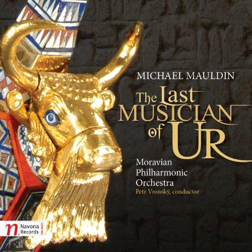 Mauldin: The Last Musician of Ur