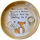 Fox Ring Dish - you make the world a better place just being in it