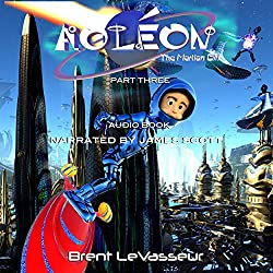 Aoleon the Martian Girl: Science Fiction Saga - Part 3 the Hollow Moon