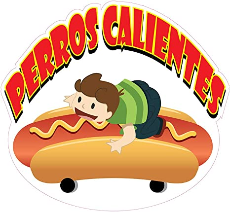 Choose Your Size Food Truck Concession Sticker Perros Calientes Hot Dogs DECAL
