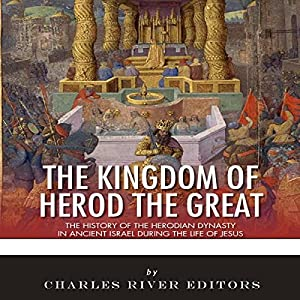 The Kingdom of Herod the Great Audiobook