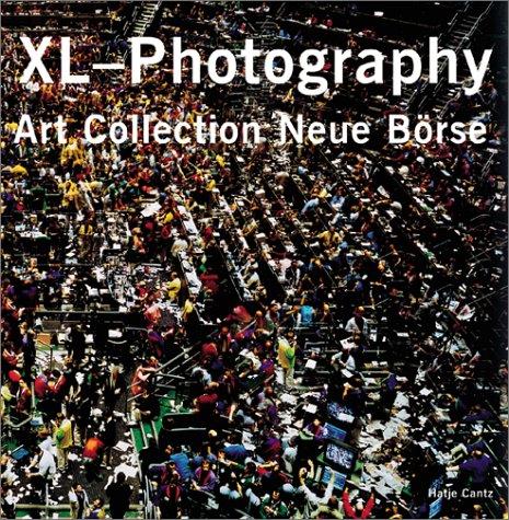 Read Online XL-Photography: Art Collection Neue Borse ebook