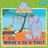 What's in a Tail?, Laura F. Marsh, 1426304315