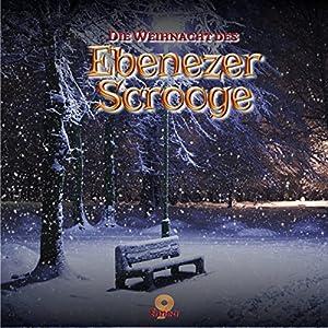Die Weihnacht des Ebenezer Scrooge Hörspiel