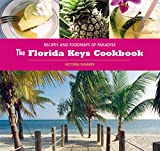 The Florida Keys Cookbook, Victoria Shearer, 0762735465