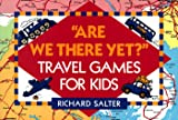 Are We There Yet?, Richard Salter, 0517583046