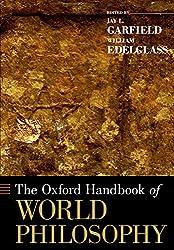 The Oxford Handbook of World Philosophy (Oxford Handbooks in Philosophy)