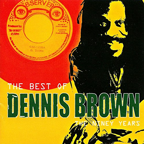The Best of Dennis Brown: The ...