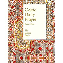 Celtic Daily Prayer: Book One: The Journey Begins (Northumbria Community)