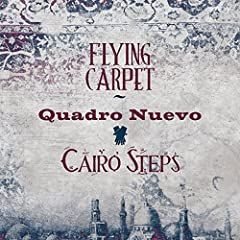 Flying Carpet' by Quadro Nuevo & Cairo Steps is an exotic, inspiring and sweeping experience in sound. The collaboration between these two well-known ensembles from Egypt and Germany, brilliantly mixes Sufi elements, jazz harmonies, class...