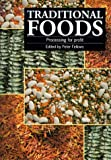 Traditional Foods, Peter Fellows, 1853392286