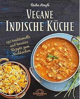 VegAsia: Eine kulinarische Reise von Indien nach Indonesien. 100 ...