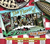 The Flavor of Wisconsin for Kids, Terese Allen and Bobbie Malone, 0870204939