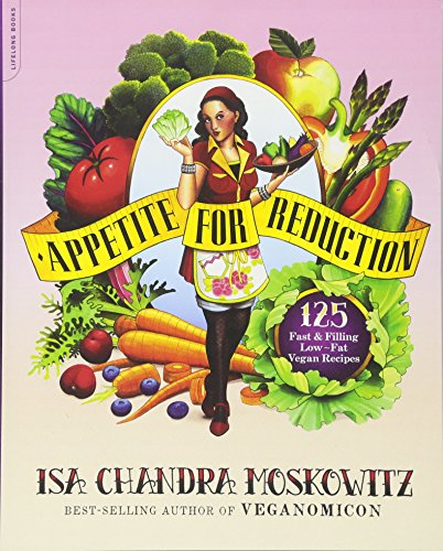 appetite for reduction: 125 fast and filling low-fat vegan recipes paperback – december 7, 2010 Appetite for Reduction: 125 Fast and Filling Low-Fat Vegan Recipes Paperback – December 7, 2010 613XHcKL5aL