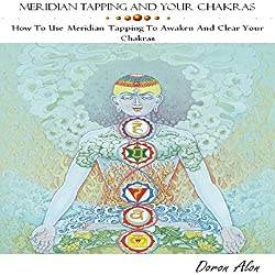 Meridian Tapping and Your Chakras