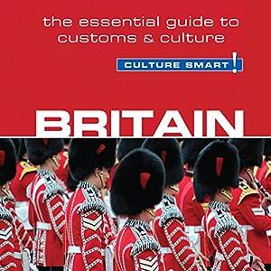 Britain - Culture Smart! Audiobook