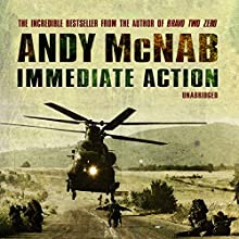Immediate Action Audiobook by Andy McNab Narrated by Paul Thornley