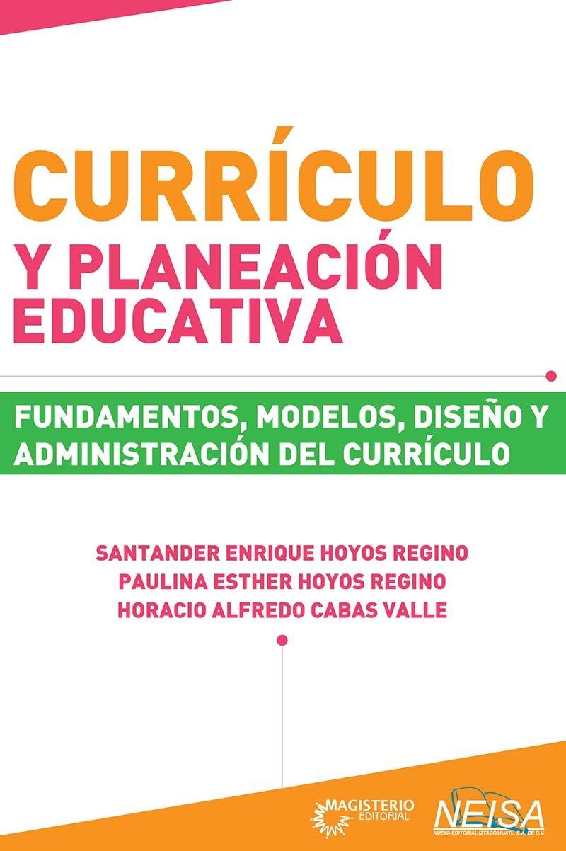 Currículo y planeación educativa: Santander Enrique; Hoyos Regino ...