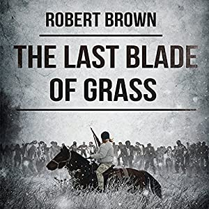 The Last Blade of Grass Audiobook