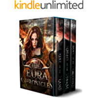 The Eura Chronicles: A Sword and Sorcery Boxed Set: Rise of the Flame, Night of the Storm, and Dawn of the Forgotten