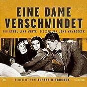 Eine Dame verschwindet | Ethel Lina White