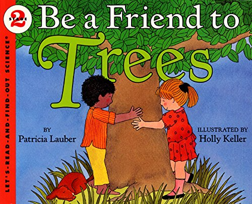 be-a-friend-to-trees-lets-read-and-find-out-stage-2