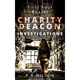 First Four: A Charity Deacon Box Set (The Charity Deacon Investigations)