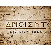 Ancient Civilizations - Season 1