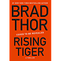 Rising Tiger: A Thriller (The Scot Harvath Series Book 21)