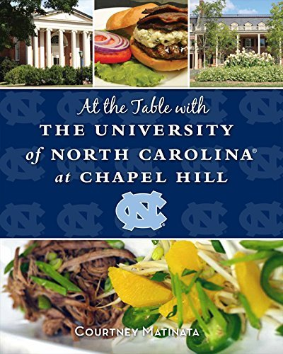 At the Table with the University of North Carolina at Chapel Hill by Courtney Matinata - Chapel Hill Malls