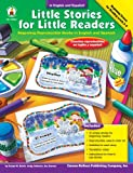 Little Stories For Little Readers, Beginning Reproducible Books in English and Spanish