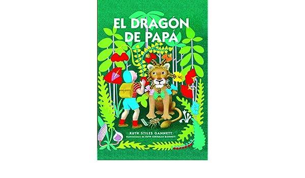 Amazon.com: El dragón de papá (El Cuarto de las Maravillas) (Spanish Edition) eBook: Ruth Stiles Gannet, Ruth Chrisman Gannett, Marta Alcaraz: Kindle Store