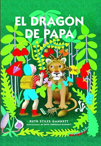 El dragón de papá (El Cuarto de las Maravillas) (Spanish Edition) by